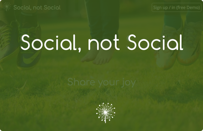 Social, not Social about page covered with a semi-opaque green overlay and 'Social, not Social' in large white letters and the logo (an abstract picture of a dandelion) in the lower quadrant.